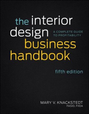 The Interior Design Business Handbook: History, Governance, and Operations