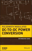 Pulsewidth Modulated DC-To-DC Power Conversion