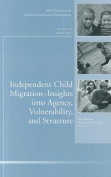 Independent Child Migrations
