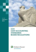 Cost Accounting Standards Board Regulations as of January 1, 2012