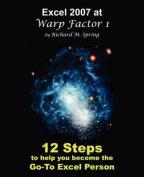Excel 2007 at Warp Factor 1