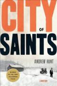 City of Saints: A Mystery