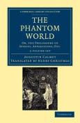 The Phantom World - 2 Volume Set