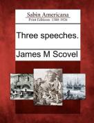 Three Speeches.