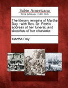 The Literary Remains of Martha Day