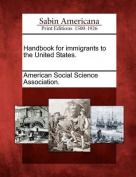 Handbook for Immigrants to the United States.