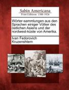 W Rter-Sammlungen Aus Den Sprachen Einiger V Lker Des Stlichen Asiens Und Der Nordwest-K Ste Von Amerika.