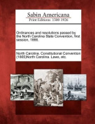 Ordinances and Resolutions Passed by the North Carolina State Convention, First Session, 1866.
