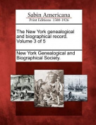 The New York Genealogical and Biographical Record. Volume 3 of 5