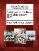 Catalogue of the New-York State Library, 1855.