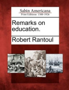 Remarks on Education.