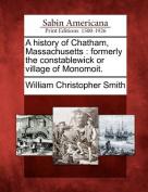 A History of Chatham, Massachusetts