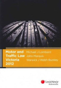 Motor and Traffic Law Victoria 2012