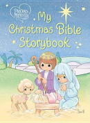 My Christmas Bible Storybook (Precious Moments (Thomas Nelson)) [Board book]
