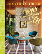 Jonathan Adler 100 Ways to Happy Chic Your Life