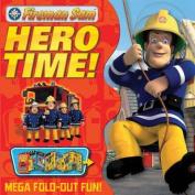 Fireman Sam Hero Time!