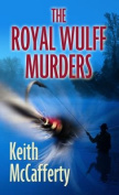 The Royal Wulff Murders [Large Print]