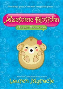 Awesome Blossom (a Flower Power Book #4) (Flower Power