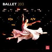 Ballet 2013 Square 12x12 Wall Calendar