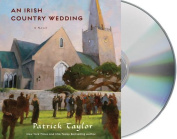 An Irish Country Wedding  [Audio]