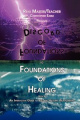 Foundations of Discord to Foundations of Healing