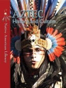 Aztec History and Culture (Native American Library
