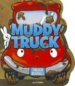 Muddy Truck (Truck Buddies) [Board book]