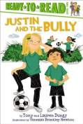 Justin and the Bully (Ready-To-Read - Level 2