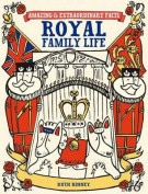 Royal Family Life