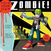 Fold Your Own Zombie 2013 Wall Calendar