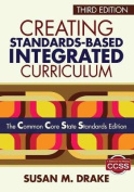 Creating Standards-Based Integrated Curriculum