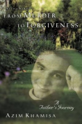 From Murder to Forgiveness