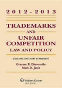 Trademarks and Unfair Competition, Case and Statutory Supplement