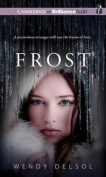 Frost (Stork Trilogy (Audio)) [Audio]