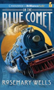On the Blue Comet [Audio]