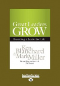 Great Leaders Grow [Large Print]
