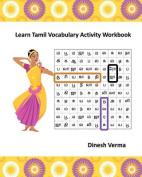 Learn Tamil Vocabulary Activity Workbook