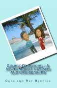 Cruise Quarters - A Novel about Casinos and Cruise Ships