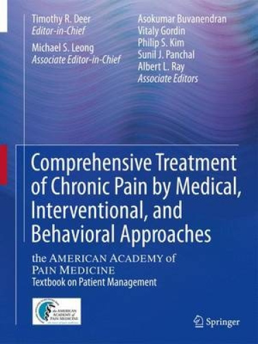 Comprehensive Treatment of Chronic Pain by Medical, Interventional, and