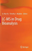 LC-MS in Drug Bioanalysis