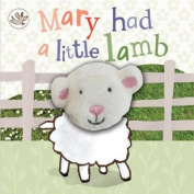 Little Learners Mary Had a Little Lamb Finger Puppet Book [Board book]