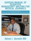 Qureshi Manual of Scientific Manuscript Writing for Medical Journals
