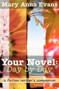 Your Novel, Day by Day