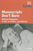 Manuscripts Don't Burn