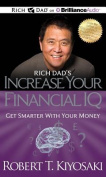 Rich Dad's Increase Your Financial IQ [Audio]