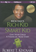 Rich Dad's Rich Kid Smart Kid [Audio]
