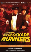 The Blockade Runners [Audio]