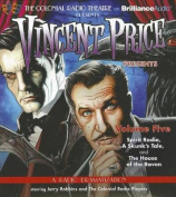 Vincent Price Presents - Volume Five [Audio]