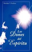 Los Dones del Espiritu [Spanish]