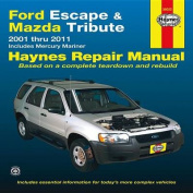 Ford Escape & Mazda Tribute 2001-2011